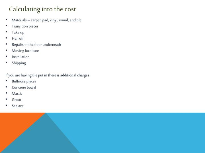 Calculating into the cost