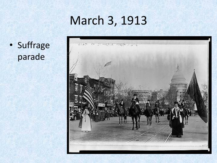 March 3, 1913