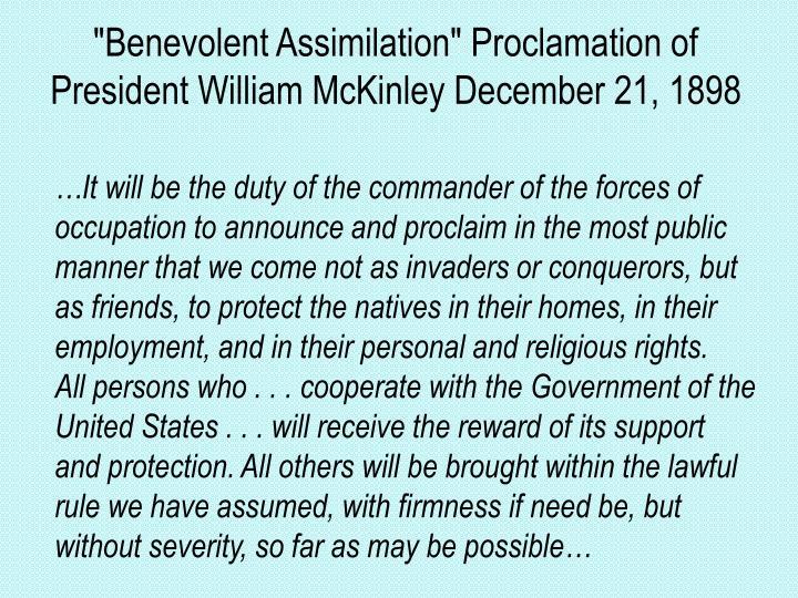 """Benevolent Assimilation"" Proclamation of President William McKinley December 21, 1898"