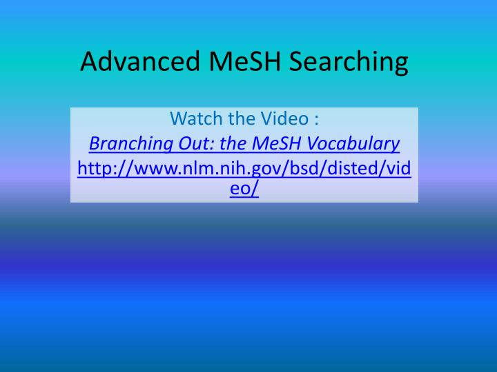 Advanced mesh searching1