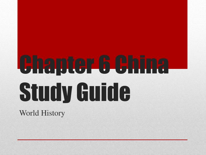 chapter 6 china study guide n.