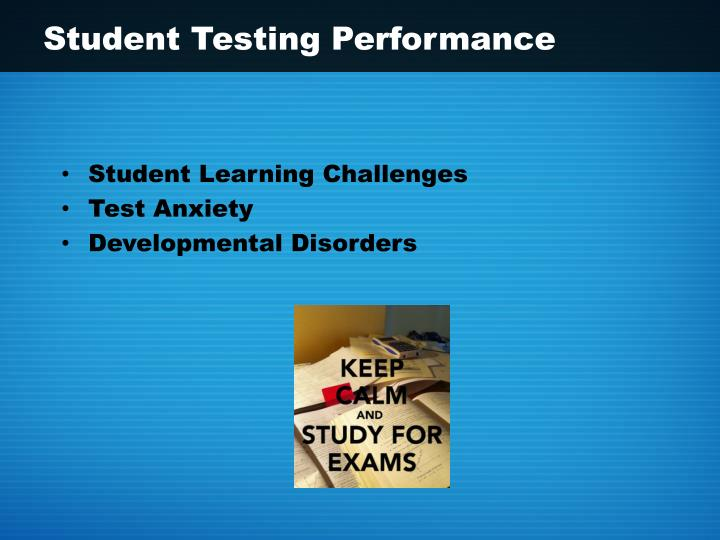Student Testing Performance