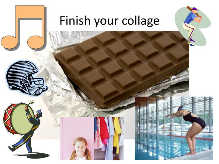 Finish your collage