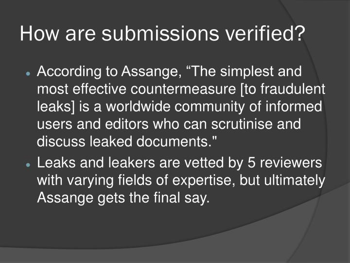 How are submissions verified?
