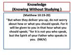 knowledge knowing without studying