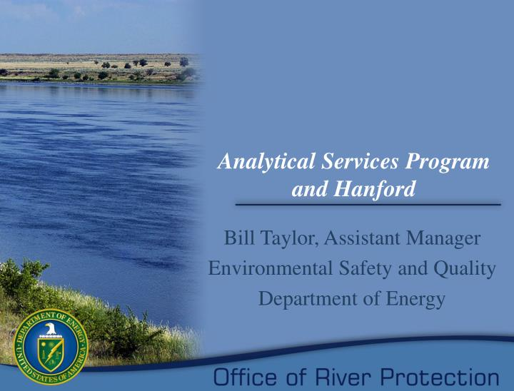 Analytical services program and hanford