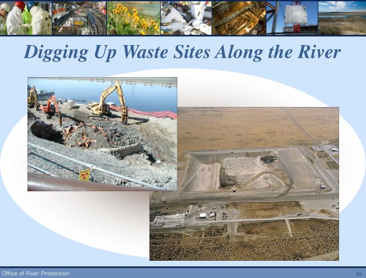 Digging Up Waste Sites Along the River
