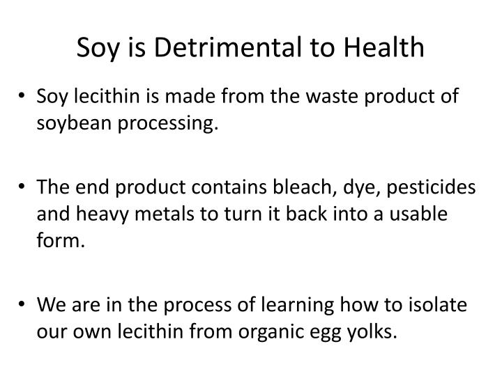 Soy is Detrimental to Health