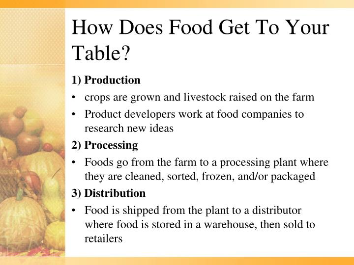How does food get to your table