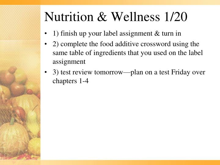 Nutrition & Wellness 1/20
