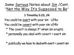 some serious notes about sin cont not the way it s supposed to be11