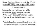 some serious notes about sin cont not the way it s supposed to be12
