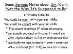 some serious notes about sin cont not the way it s supposed to be13