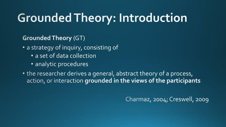 Grounded Theory: Introduction