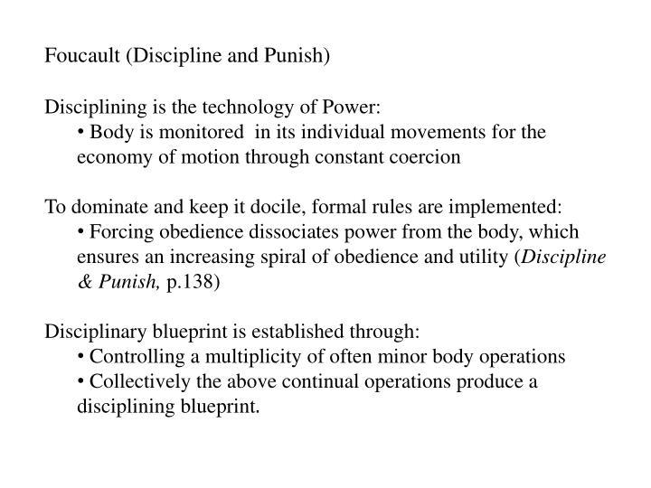 Foucault (Discipline and Punish)