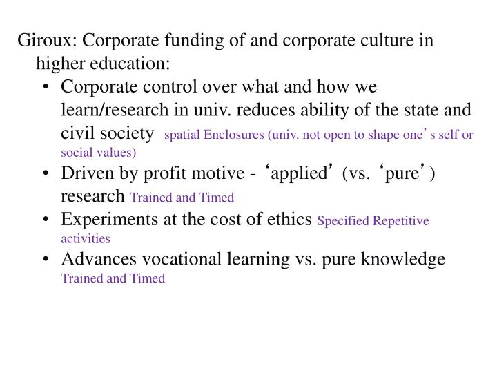 Giroux: Corporate funding of and corporate culture in higher education: