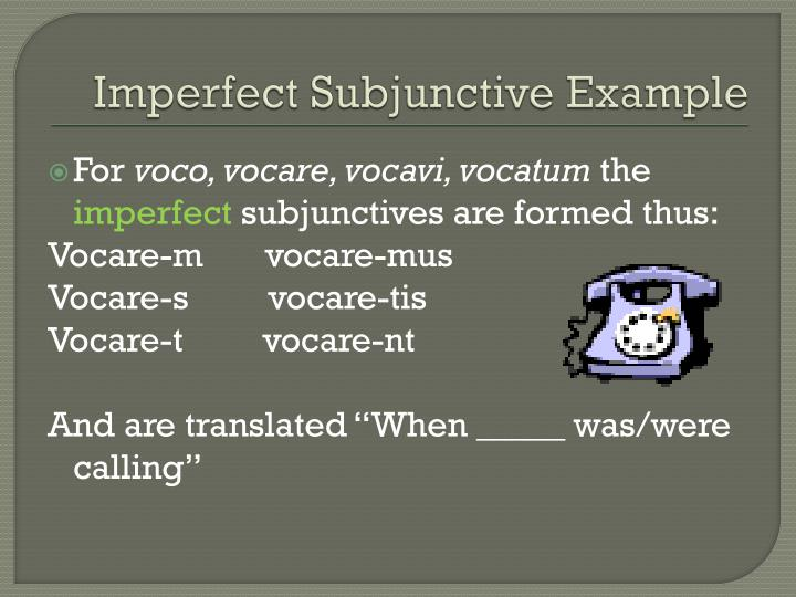 Imperfect Subjunctive Example