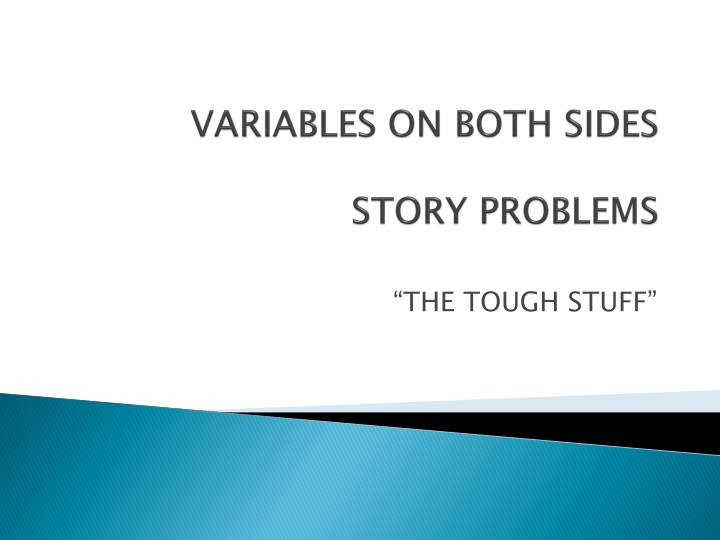 variables on both sides story problems n.