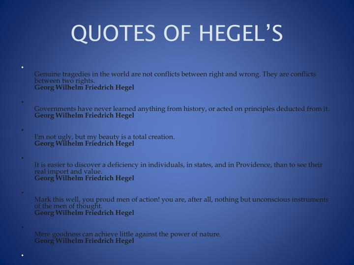 Where Hegel, F Fukuyama and Others Err