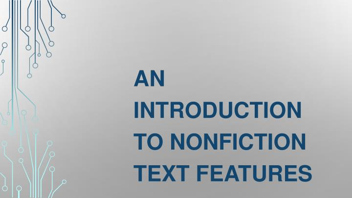 an introduction to nonfiction text features n.