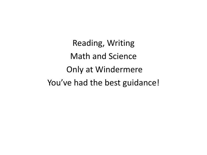 Reading, Writing