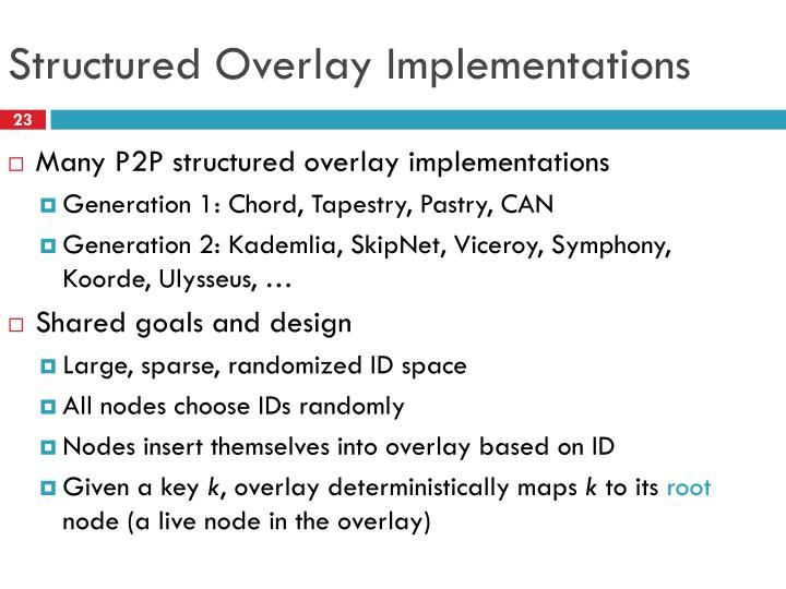 Structured Overlay Implementations