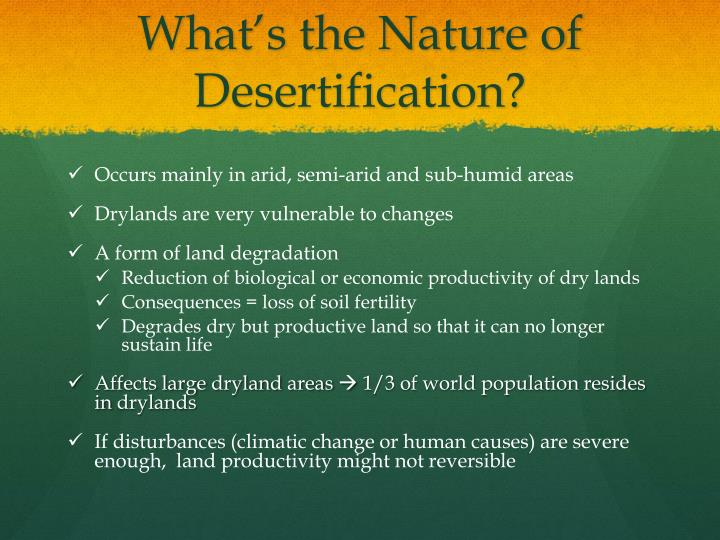 What s the nature of desertification