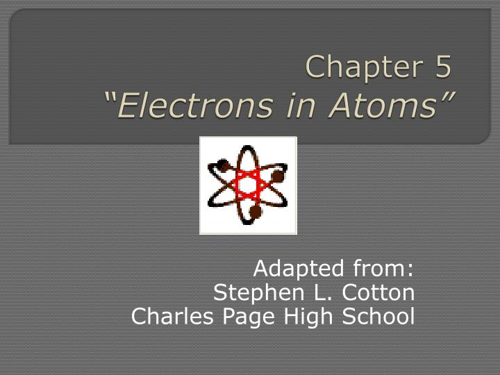 chapter 5 electrons in atoms n.