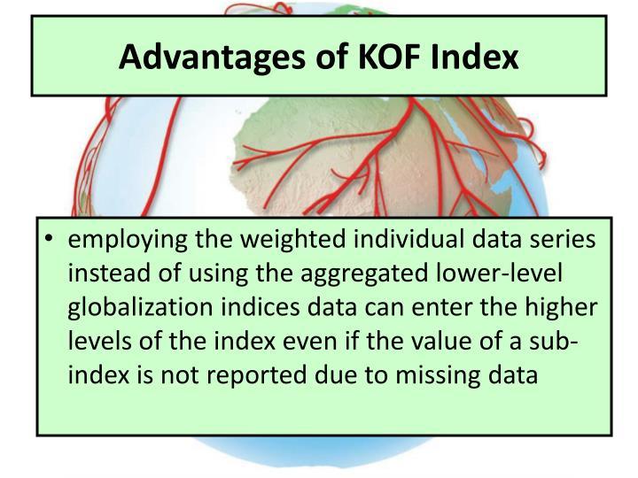 Advantages of KOF Index