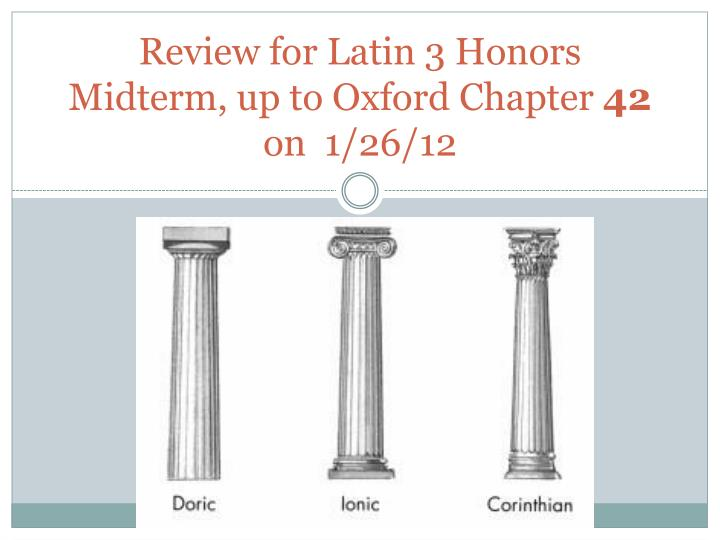 PPT - Review for Latin 3 Honors Midterm , up to Oxford ...
