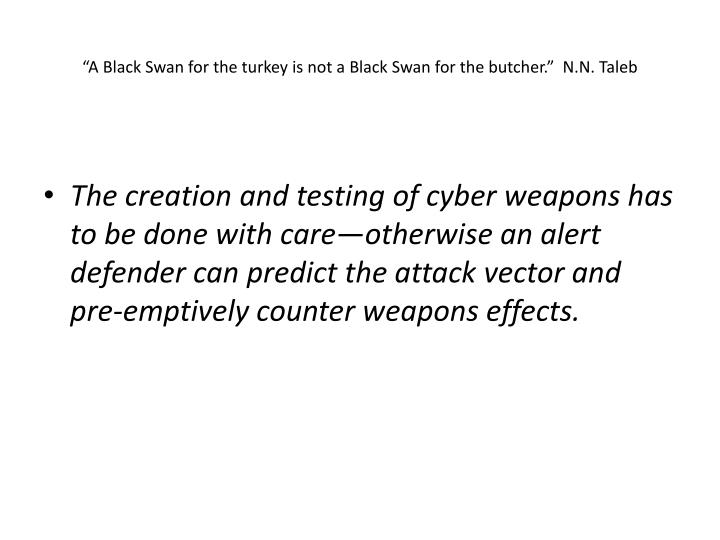 """""""A Black Swan for the turkey is not a Black"""