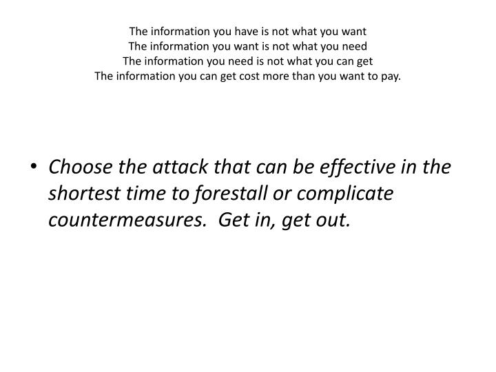 The information you have is not what you want