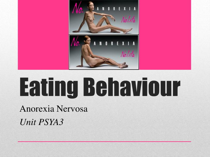 behavioral explanations of anorexia nervosa This lesson explores what anorexia nervosa is and what is bulimia nervosa - definition, symptoms, treatment and definition, symptoms, treatment and prognosis.