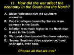 11 how did the war affect the economy in the south and the north