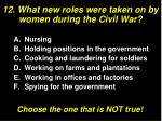 12 what new roles were taken on by women during the civil war
