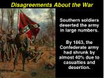 disagreements about the war2