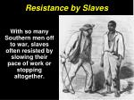 resistance by slaves