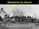 resistance by slaves1