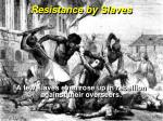 resistance by slaves2