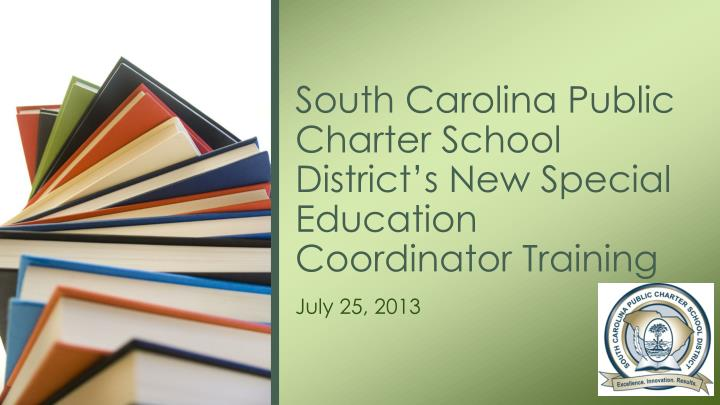 south carolina public charter school district s new special education coordinator training n.