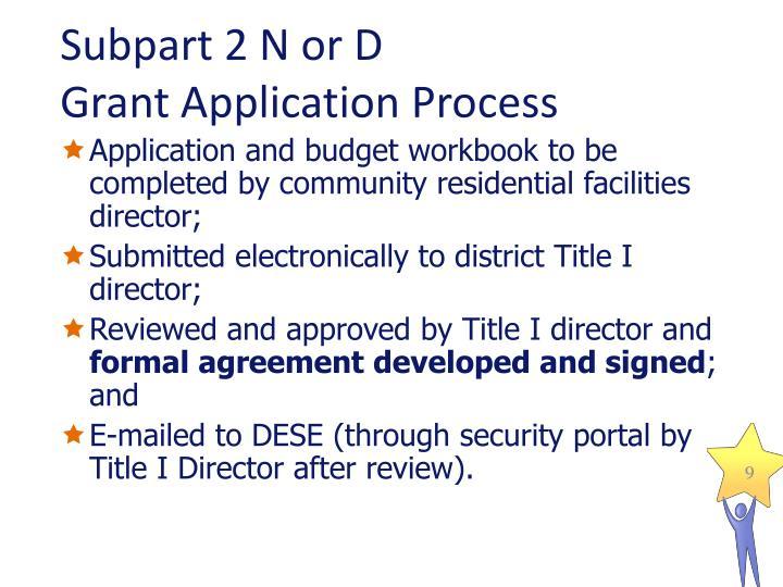 Subpart 2 N or D