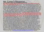 mr carter s response