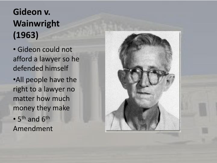 an introduction to the case of gideon vs wainwright Twelve angry men: trial by jury as a right and as a  the case of gideon v wainwright drew widespread  this lesson provides an introduction to the supreme.