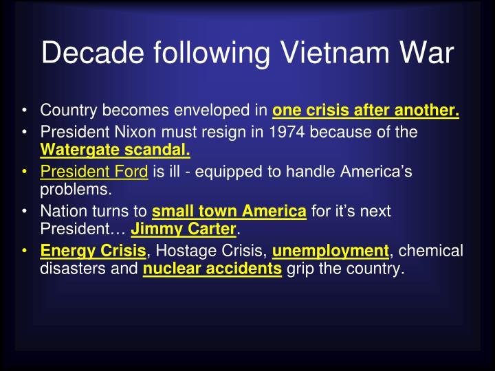 Decade following Vietnam War
