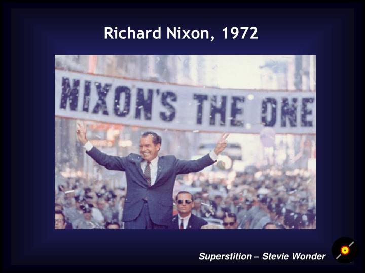 Richard Nixon, 1972