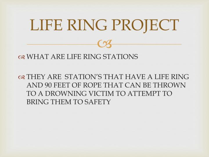 LIFE RING PROJECT