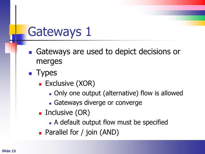 Gateways 1