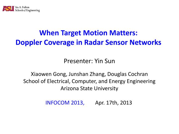 PPT - When Target Motion Matters: Doppler Coverage in Radar Sensor