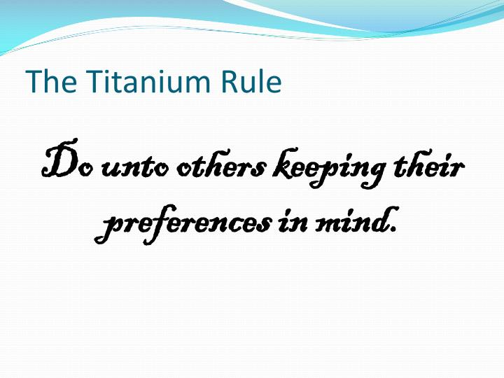 The Titanium Rule