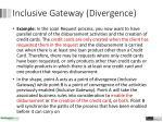 inclusive gateway d ivergence1
